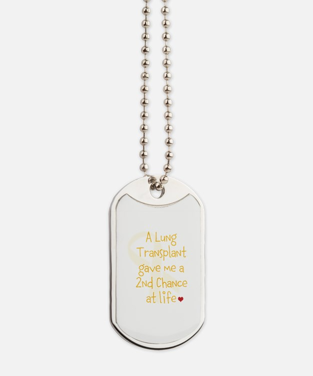 2nd Chance At Life (Lung) Dog Tags