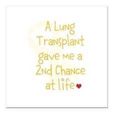 """2nd Chance At Life (Lung) Square Car Magnet 3"""" x 3"""