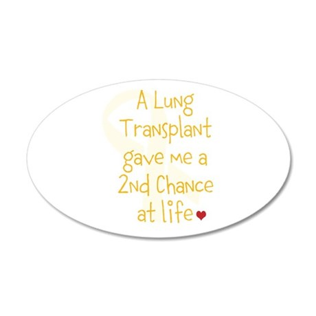 2nd Chance At Life (Lung) 35x21 Oval Wall Decal