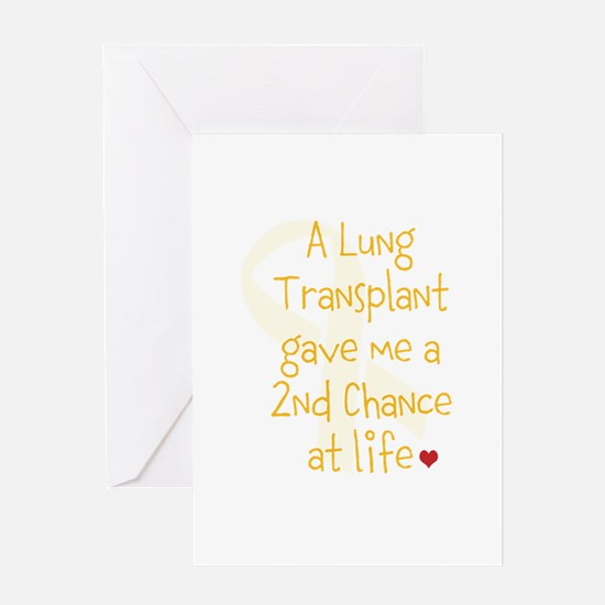 2nd Chance At Life (Lung) Greeting Card