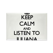Keep Calm and listen to Juliana Magnets