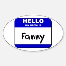 hello my name is fanny Oval Decal