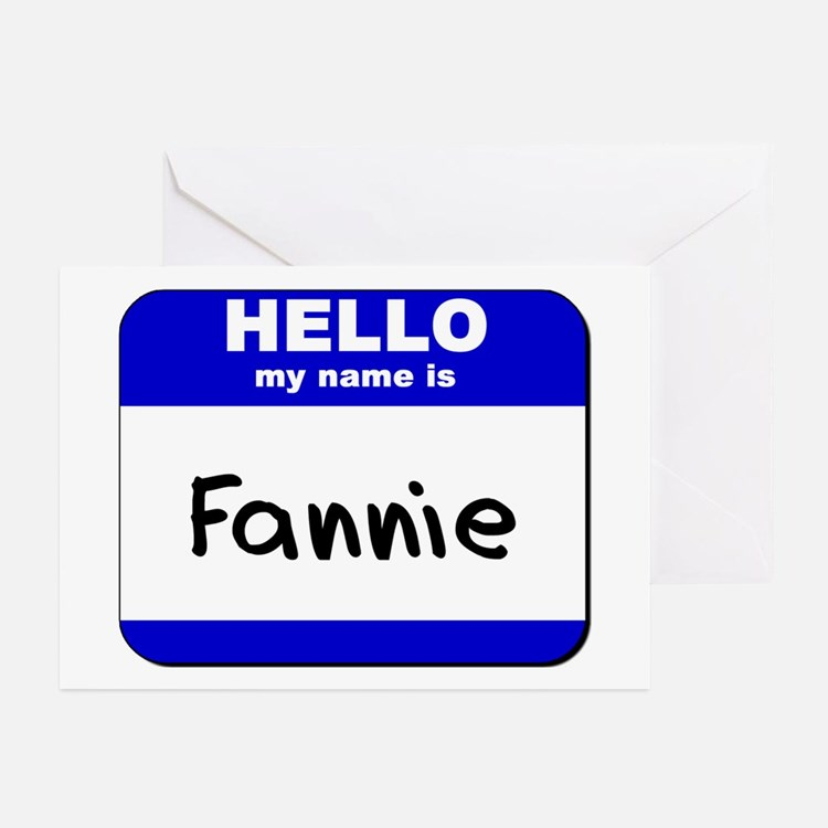 hello my name is fannie  Greeting Cards (Package o