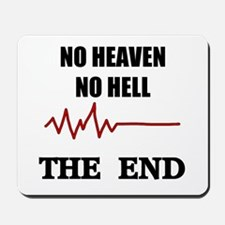 NO HEAVEN NO HELL Mousepad