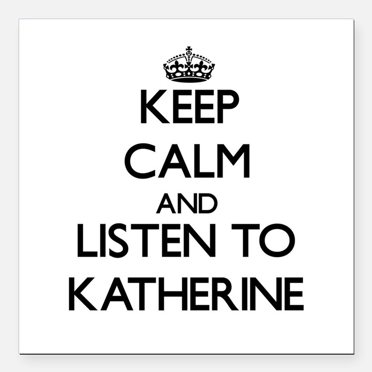 Keep Calm and listen to Katherine Square Car Magne