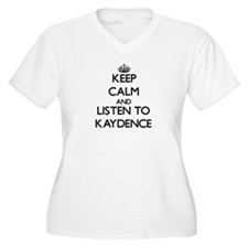 Keep Calm and listen to Kaydence Plus Size T-Shirt