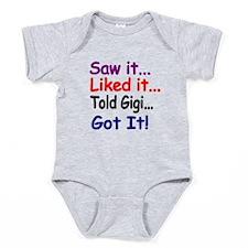 Saw It, Liked It, Told Gigi, Got It! Baby Bodysuit