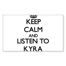 Keep Calm and listen to Kyra Stickers