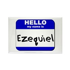 hello my name is ezequiel Rectangle Magnet