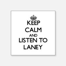 Keep Calm and listen to Laney Sticker