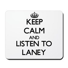 Keep Calm and listen to Laney Mousepad