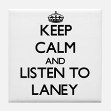 Keep Calm and listen to Laney Tile Coaster