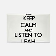 Keep Calm and listen to Leah Magnets