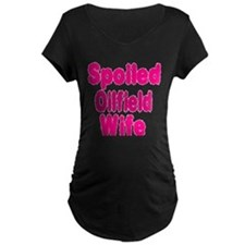 Spoiled Oilfield Wife Maternity T-Shirt