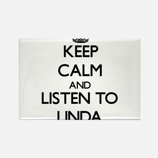 Keep Calm and listen to Linda Magnets
