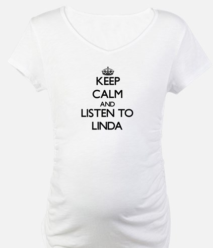 Keep Calm and listen to Linda Shirt