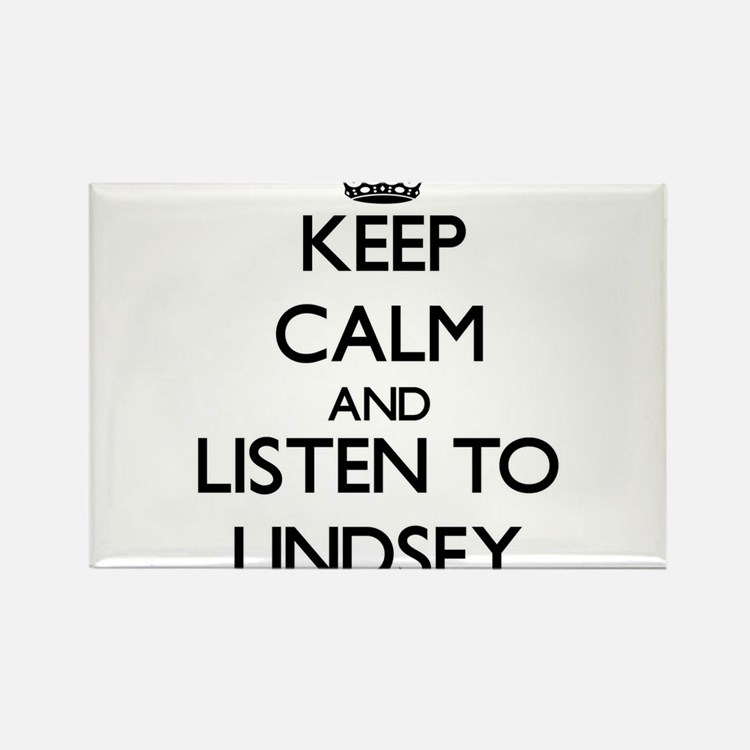 Keep Calm and listen to Lindsey Magnets