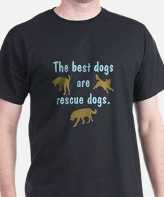 Best Dogs Are Rescues T-Shirt