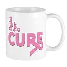 Breast Cancer Fight For A Cure Mug