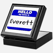 hello my name is everett Keepsake Box