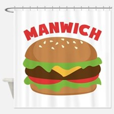 Manwich Shower Curtain