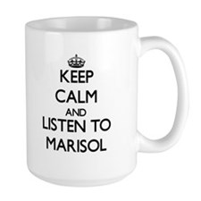 Keep Calm and listen to Marisol Mugs