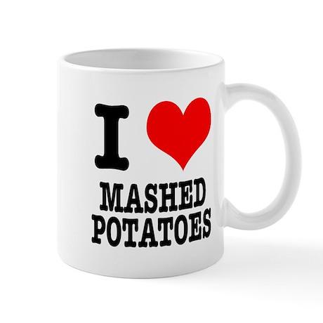 I Heart (Love) Mashed Potatoes Mug