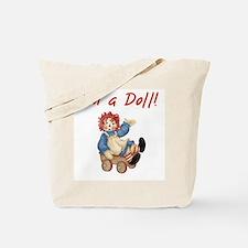 I'm a Doll Tote Bag