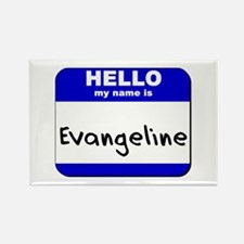 hello my name is evangeline Rectangle Magnet