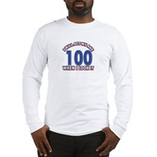 Will act 100 when i feel it Long Sleeve T-Shirt