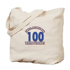Will act 100 when i feel it Tote Bag