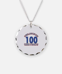 Will act 100 when i feel it Necklace