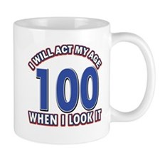 Will act 100 when i feel it Mug