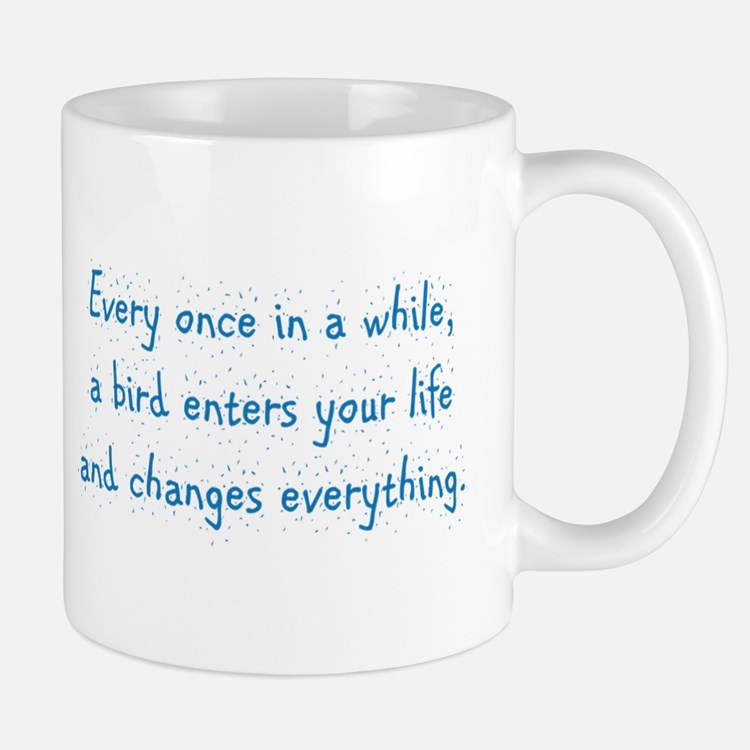 Every Once In A While Mug