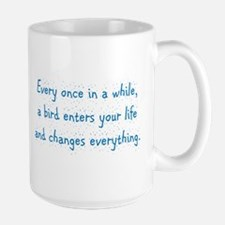Every Once In A While Large Mug