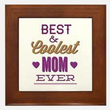 Best & Coolest Mom Ever Framed Tile
