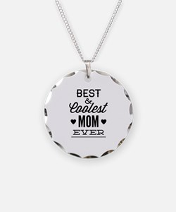 Best & Coolest Mom Ever Necklace