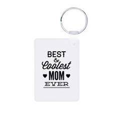 Best & Coolest Mom Ever Keychains