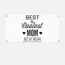 Best & Coolest Mom Ever Banner