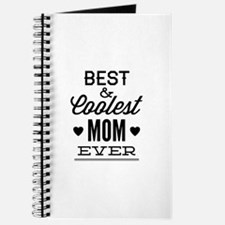 Best & Coolest Mom Ever Journal