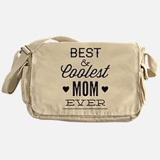 Best & Coolest Mom Ever Messenger Bag