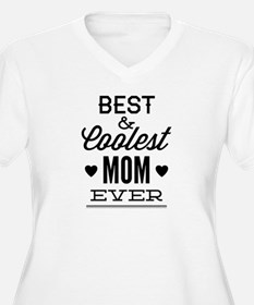 Best & Coolest Mom Ever T-Shirt
