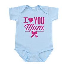 I Love You Mum Infant Bodysuit