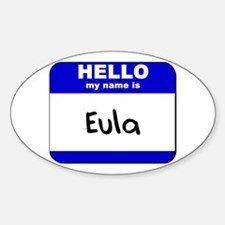 hello my name is eula Oval Decal