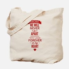 You Are Forever In My Heart Tote Bag