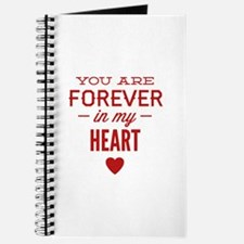 You Are Forever In My Heart Journal