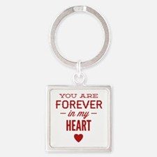 You Are Forever In My Heart Square Keychain