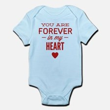You Are Forever In My Heart Infant Bodysuit