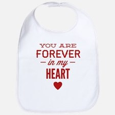 You Are Forever In My Heart Bib