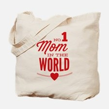 No 1 Mom In The World Tote Bag